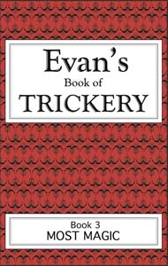 Evan's Book of Trickery, Book 2